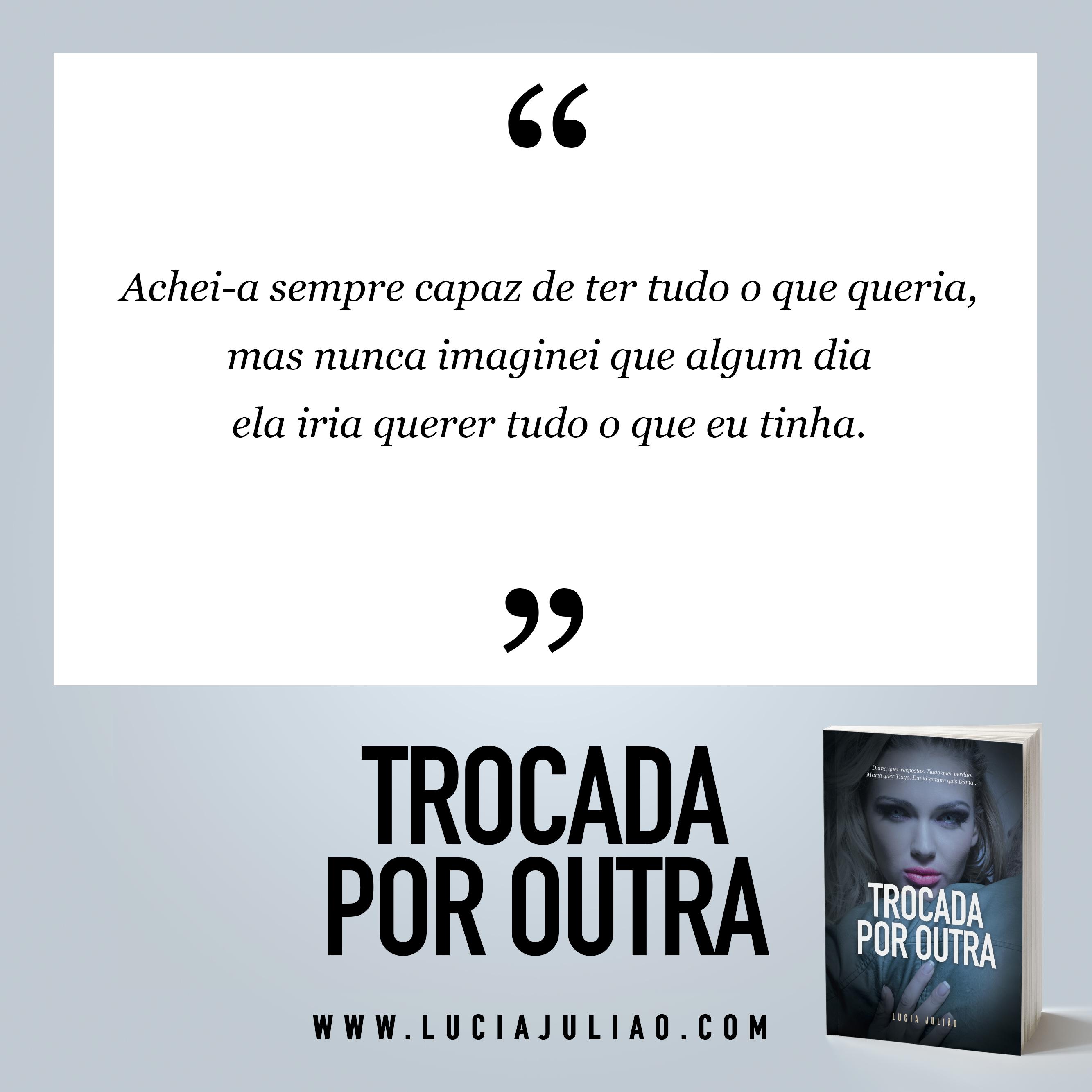 007Q - capítulo 2 - Trocada por outra - Lúcia Julião