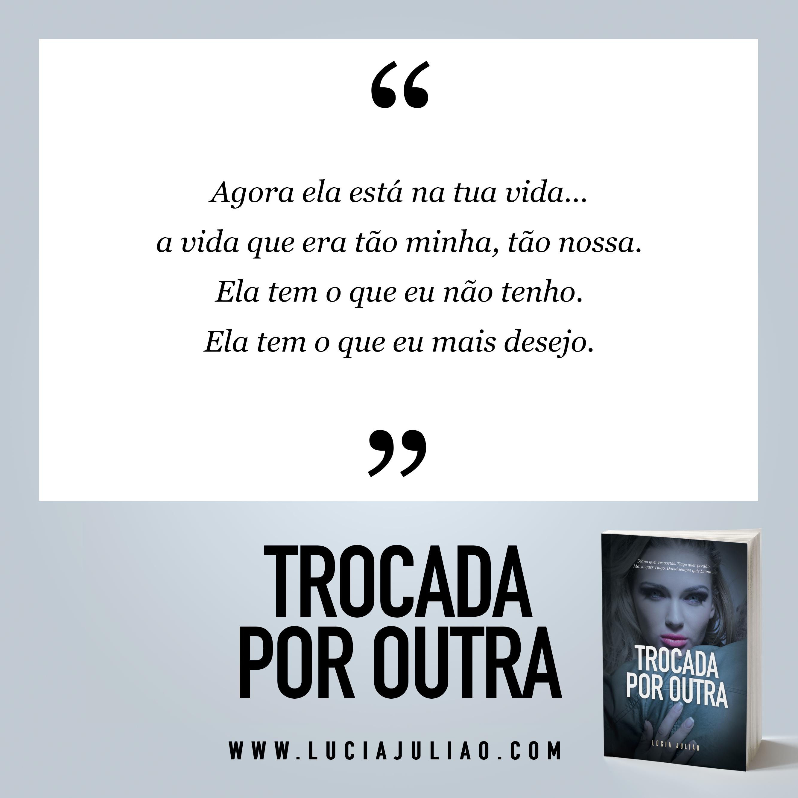 009Q - capítulo 2 - Trocada por outra - Lúcia Julião