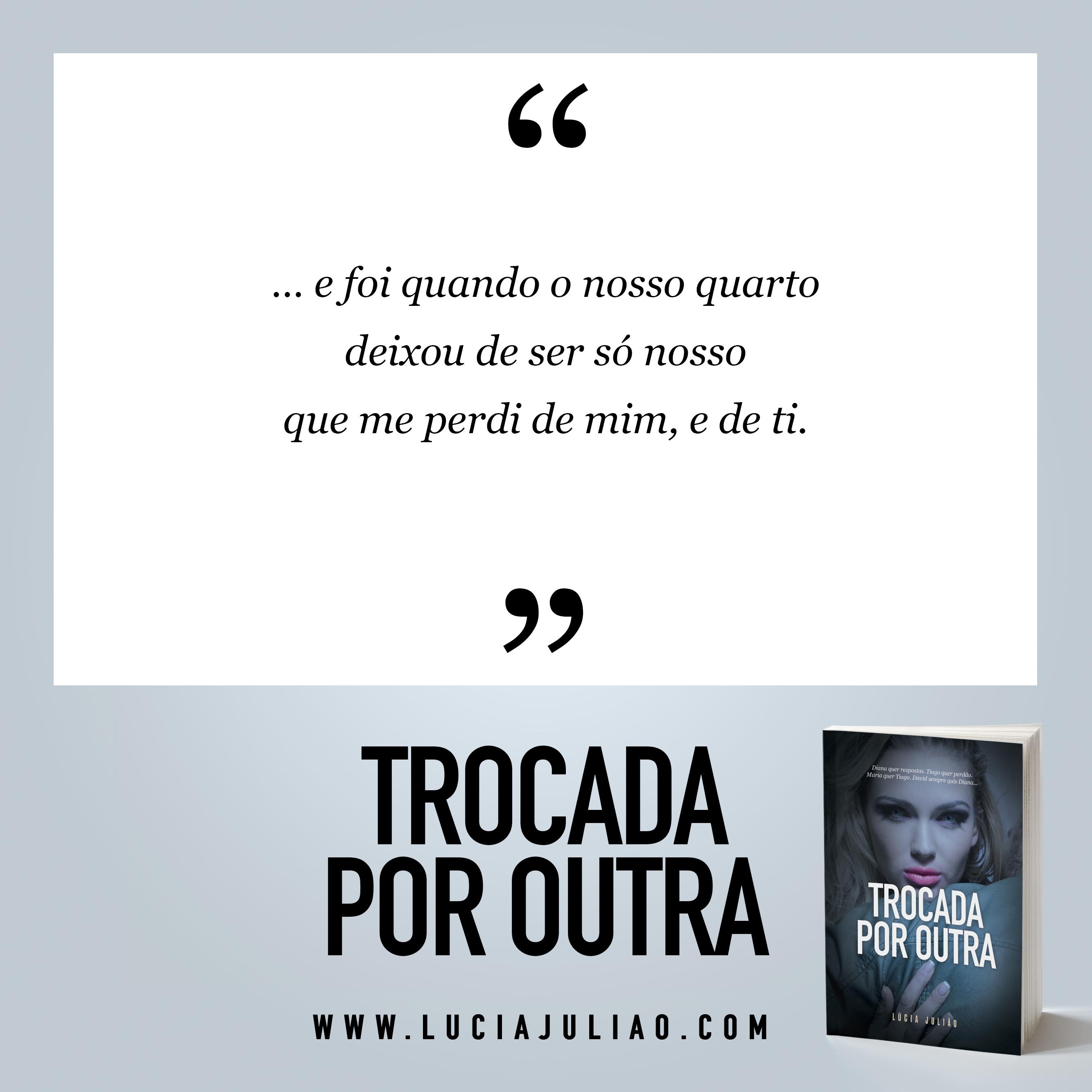 013Q - capítulo 3 - Trocada por outra - Lúcia Julião