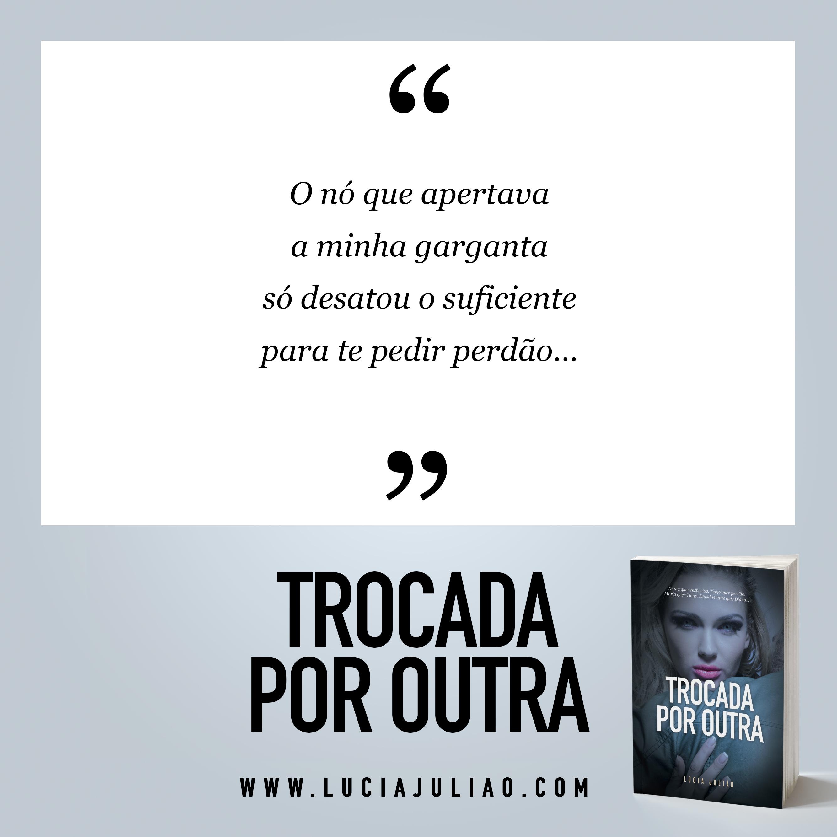 018Q - capítulo 5 - Trocada por outra - Lúcia Julião