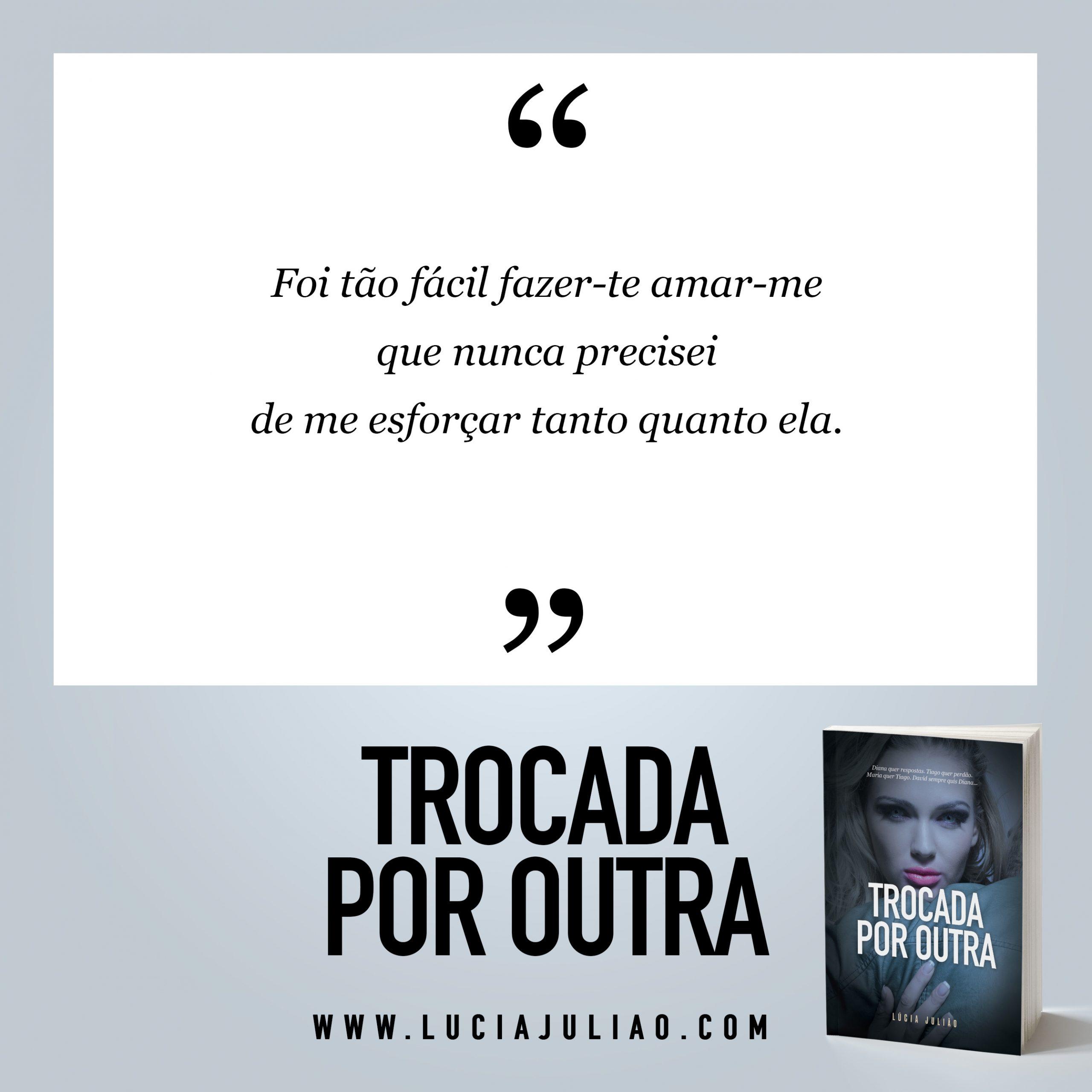 026Q - capítulo 7 - Trocada por outra - Lúcia Julião