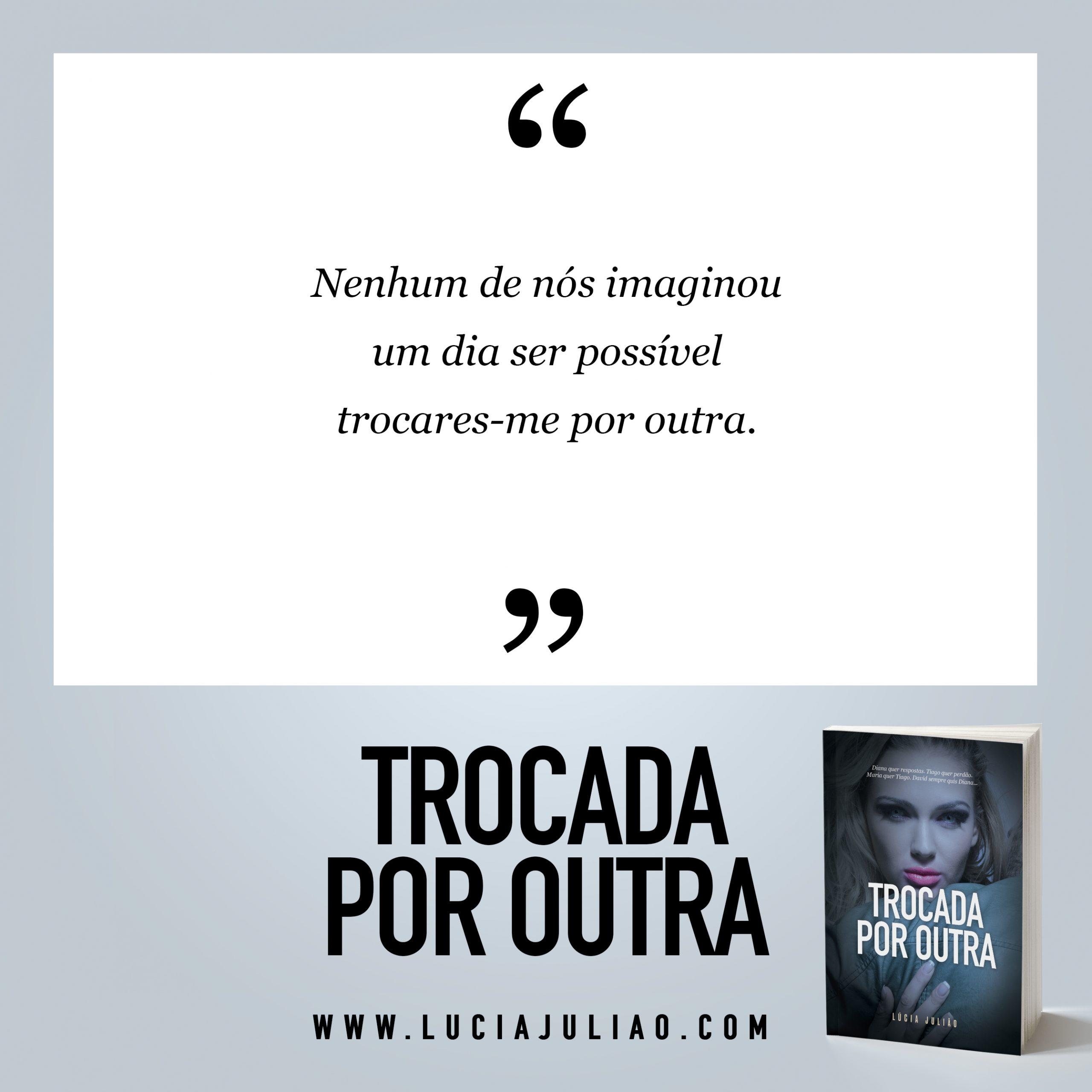 027Q - capitulo 8 Trocada por outra - Lúcia Julião