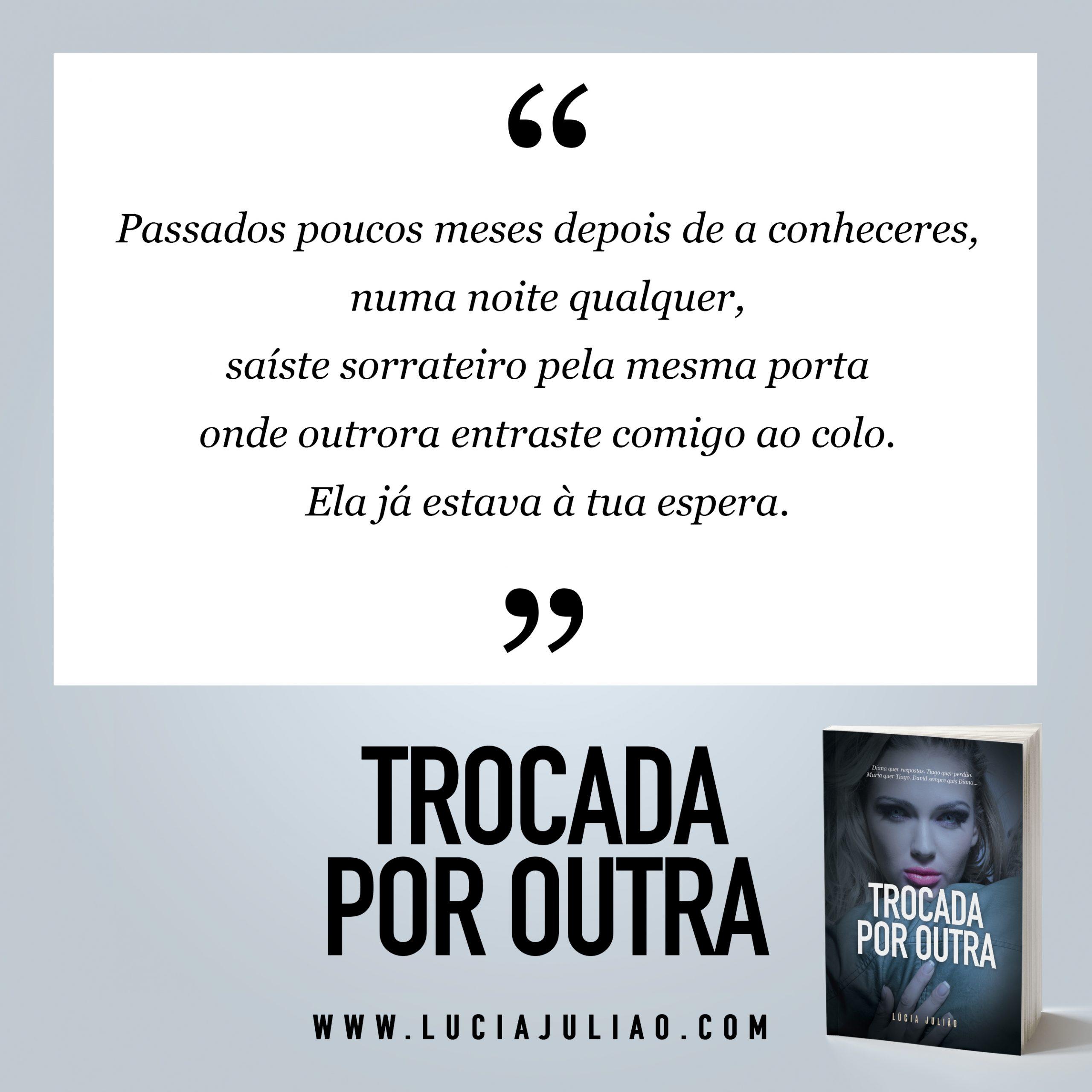 028Q - capitulo 8 Trocada por outra - Lúcia Julião