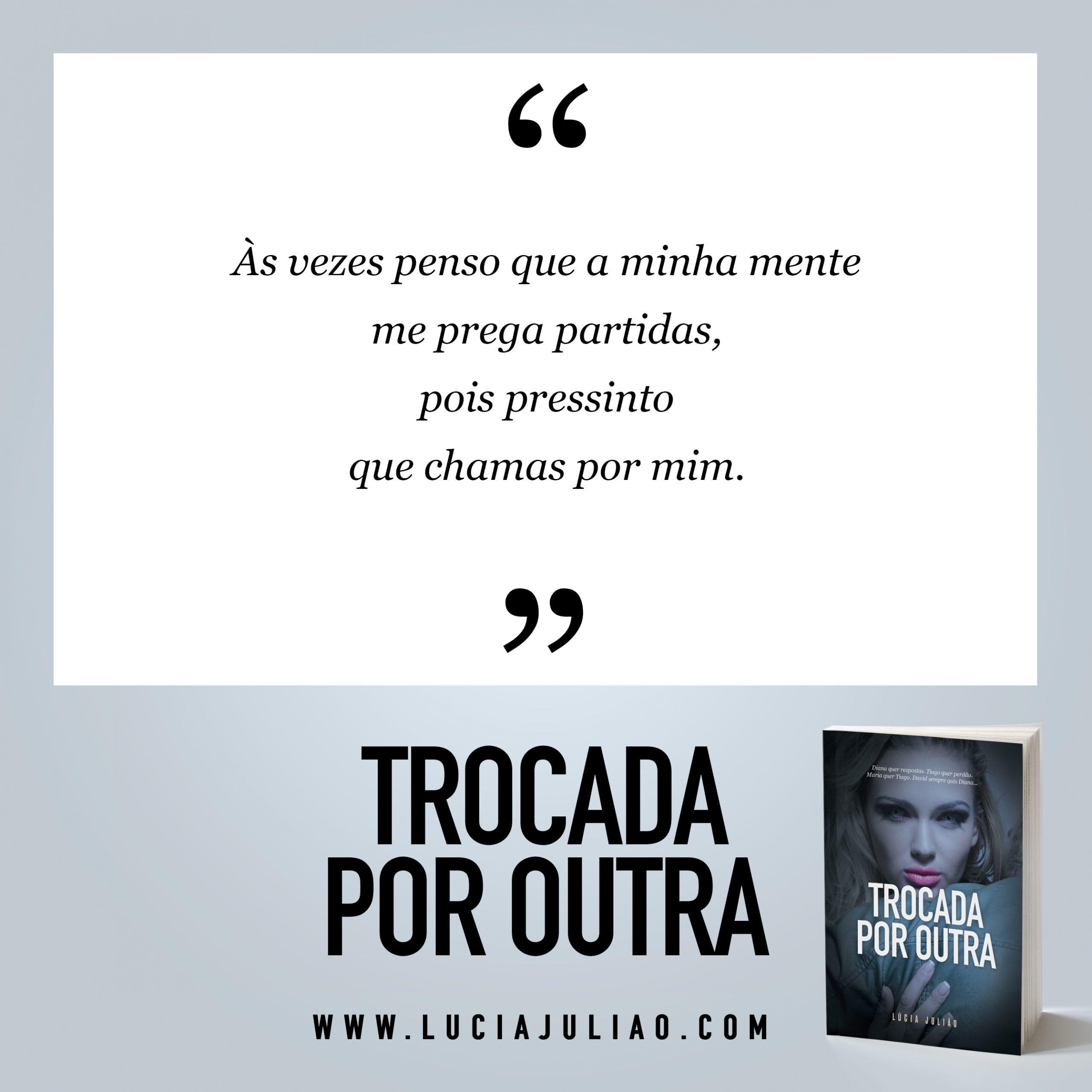 055Q - capitulo 19 Trocada por outra - Lúcia Julião