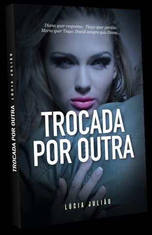 livro-Trocada-por-outra-Lúcia-Julião
